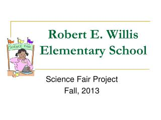 Robert E. Willis Elementary School