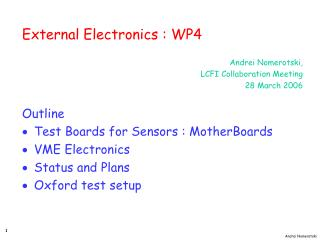 External Electronics : WP4            Andrei Nomerotski,  LCFI Collaboration Meeting 28 March 2006