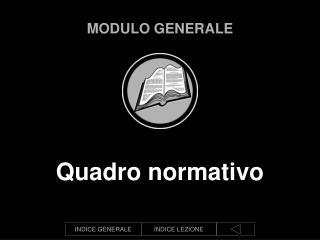 MODULO GENERALE