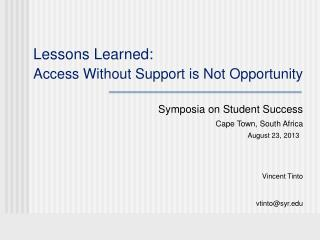 Lessons Learned: Access Without Support is Not Opportunity