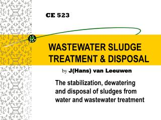 WASTEWATER SLUDGE TREATMENT & DISPOSAL
