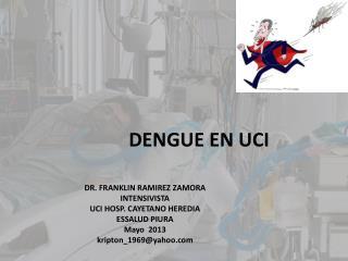 DENGUE EN UCI