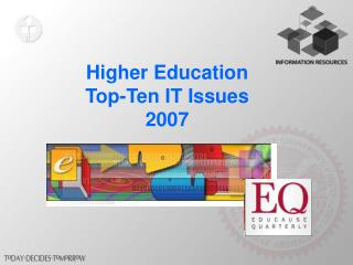 Higher Education Top-Ten IT Issues 2007