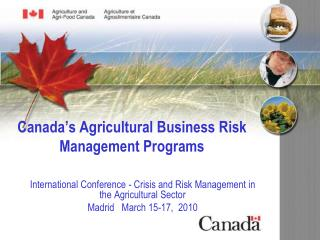 Canada's Agricultural Business Risk Management Programs
