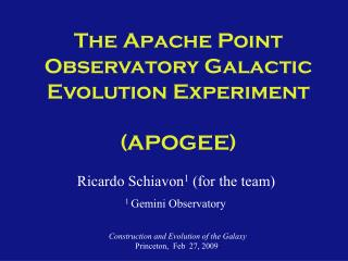 The Apache Point Observatory Galactic  Evolution Experiment (APOGEE)