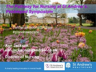 The Pathway for Nursing at St Andrew's: Pebblepad Symposium