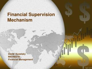 Financial Supervision Mechanism