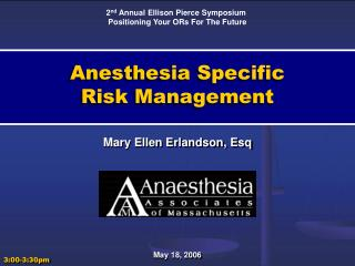 Anesthesia Specific  Risk Management