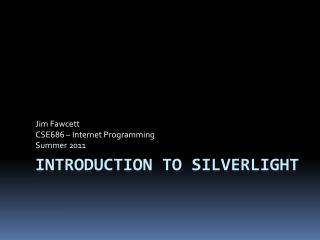 Introduction to Silverlight