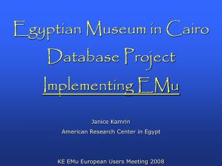 Egyptian Museum in Cairo  Database Project  Implementing EMu