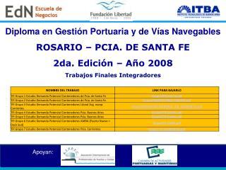 Diploma enGestión Portuaria y de Vías Navegables ROSARIO – PCIA. DE SANTA FE
