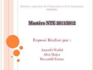 Institut  supérieur de l'éducation et de la formation continue Mastère NTE 2011/2012