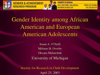 Gender Identity among African American and European American Adolescents