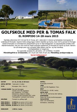 GOLFSKOLE MED PER & TOMAS FALK EL ROMPIDO 14-28 mars 2015