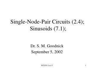 Single-Node-Pair Circuits (2.4);  Sinusoids (7.1);