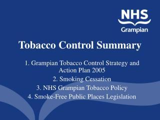 Tobacco Control Summary