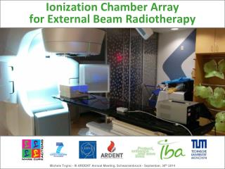 Ionization Chamber Array  for External Beam Radiotherapy