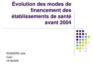 Évolution des modes de financement des établissements de santé avant 2004
