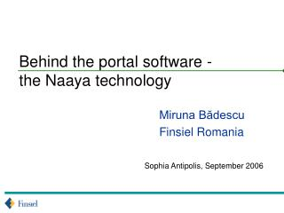 Behind the portal software -  the Naaya technology