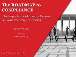 The ROADMAP to COMPLIANCE
