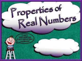 Properties  0f Real Numbers
