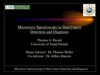Microwave Spectroscopy in Skin Cancer Detection and Diagnosis