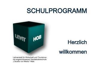 SCHULPROGRAMM Herzlich willkommen