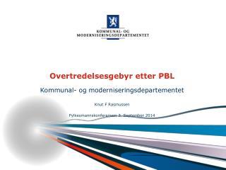 Overtredelsesgebyr etter PBL