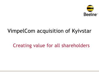 VimpelCom acquisition of Kyivstar