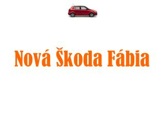 Nová Škoda Fábia