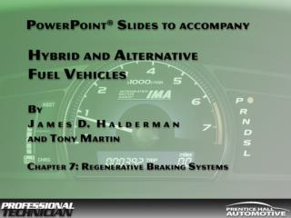 There are four pressure sensors in the braking system and two pressure switches.