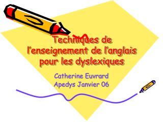 Techniques de l'enseignement de l'anglais pour les dyslexiques