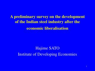 Hajime SATO Institute of Developing Economies