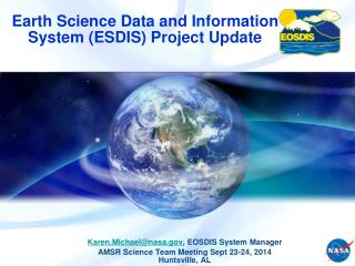 Earth Science Data and Information System (ESDIS) Project Update