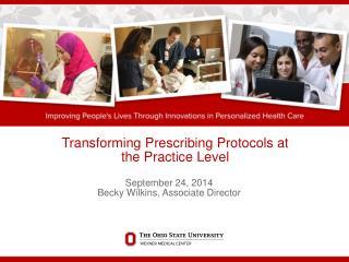 Transforming Prescribing Protocols at the Practice Level