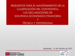 Santander,  15 de Octubre de 2013