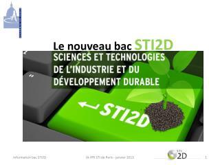 Le nouveau bac  STI2D