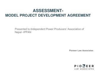 ASSESSMENT- MODEL PROJECT DEVELOPMENT AGREEMENT