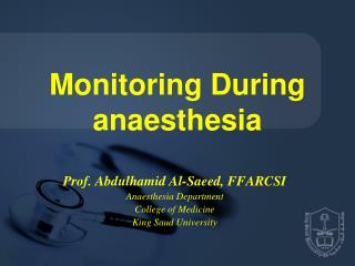 Monitoring During anaesthesia