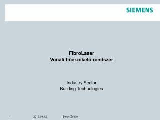 FibroLaser Vonali hőérzékelő rendszer Industry Sector Building Technologies