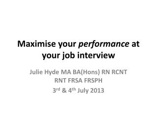 Maximise your  performance  at your job interview