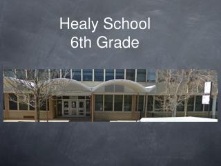 Healy School 6th Grade