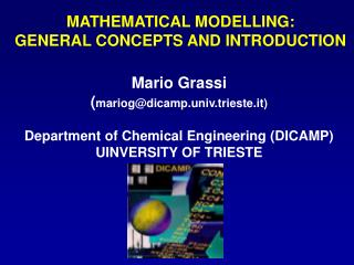 MATHEMATICAL MODELLING: GENERAL CONCEPTS AND INTRODUCTION