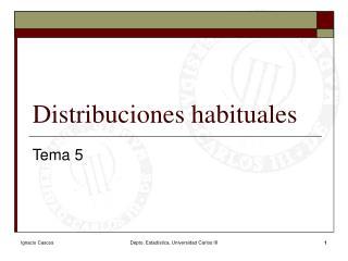 Distribuciones habituales