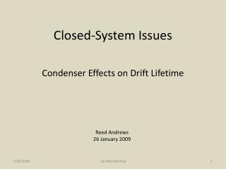 Closed-System Issues