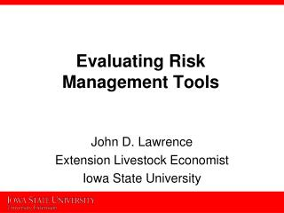 Evaluating Risk  Management Tools