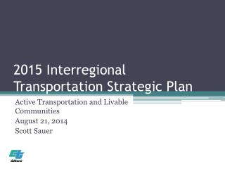 2015 Interregional Transportation Strategic Plan