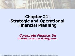 Chapter 21: Strategic and Operational Financial Planning