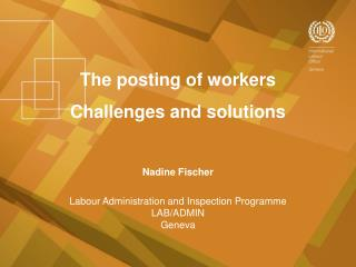 The posting of workers Challenges and solutions