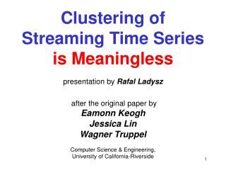Clustering of Streaming Time Series is Meaningless